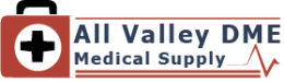 Medical Supplies, Medical Equipment and Home Health Care Supplies at AllValleyDME.com